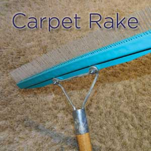 carpet grooming, carpet rake, carpet care