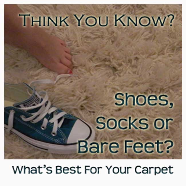 is it better to wear shoes or have barefeet on carpet