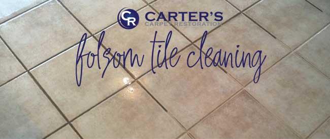 folsom tile cleaning
