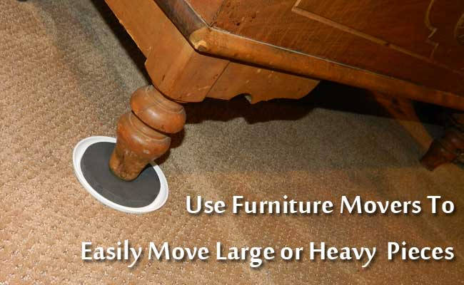 move heavy furniture