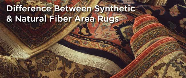 difference between synthetic and natural fiber area rugs
